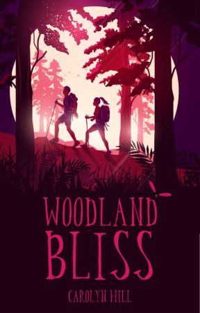 Woodland Bliss  ✔ (#Wattys2018) by Carolyn_Hill