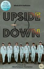 Upside Down || BTS FF [Completed] by NourhaneauxToumanion
