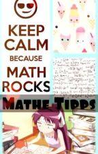 Mathetipps für Jedermann by Mary_Yuna