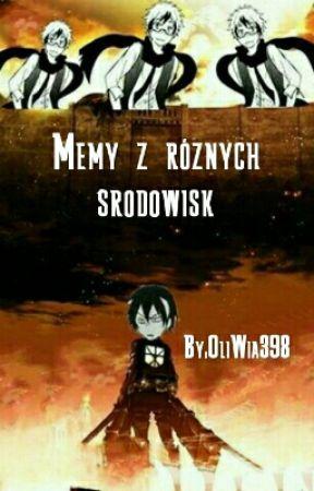 MEMY z anime i nie tylko by OliWia398