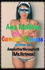 Ang Malibog na Campus Princess by PrincessOfMystery