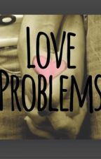 Love Problems by callmeshaq