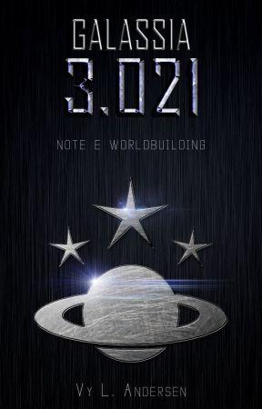 Galassia 3.021 (Note e worldbuilding di Invictus) by vyandersen