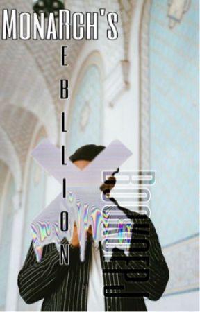 Monarch's Rebellion by bookofpj