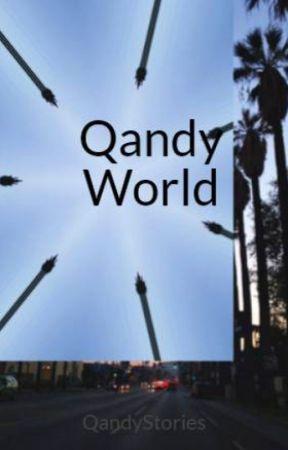 Qandy World by QandyStories