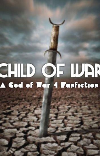 Child of War (God of War AU, Child of Kratos) *WIP*