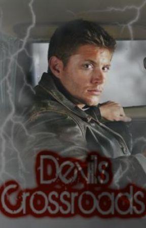 Devils Crossroad (Supernatural Fan Fic) by vechkinfan1