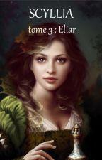 Scyllia tome 3: Eliar by sirfalas
