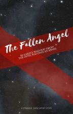 The Fallen Angel by illusionWary