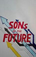 Sons Of The Future by Alphamaxnova1