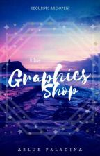 The Graphics Shop! by Lover_boy_Lance0