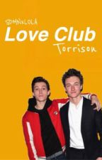 LOVE CLUB // Torrison  by amorallou