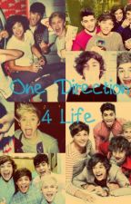 One Direction 4 Life by hellokittyluv1224