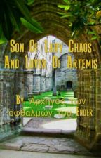 Son Of Lady Chaos And Lover Of Artemis by Drake_Ember