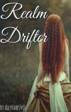 Realm Drifter: Cruel King by RoseGarden1240