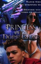 Princess of The Dope Game by Summersss_Beauty