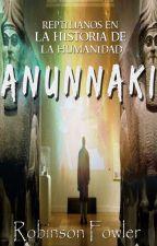 ANUNNAKI: Reptilianos en la Historia de la Humanidad by robinsonfowlerc