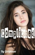 Complicated by Girlplease