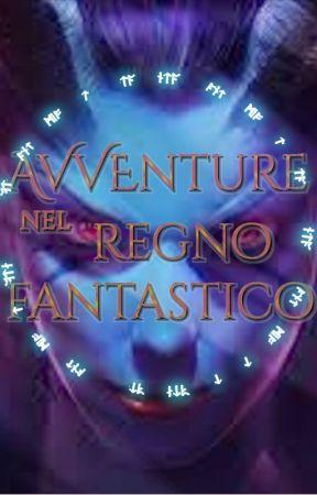 Avventure nel Regno Fantastico by Fantasy_IT