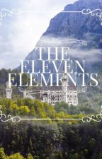 The Eleven Elements | The Eleven Element series Book #1 | Completed ✔ by typoqueen4567