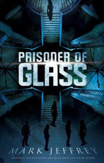 Prisoner of Glass