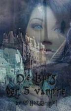 Die Burg der 5 vampire  1D by Jenana123