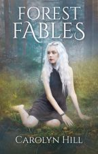 Forest Fables by Carolyn_Hill