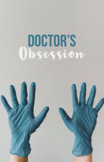 Doctor's Obsession