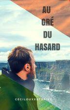 Au Gré Du Hasard ( Boyslove) by PetitAnanasDesIles