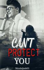 can't protect you by NicolaJask01