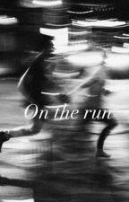 On The Run by CamilleVonn