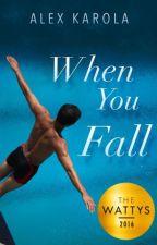 When You Fall by alexkarola