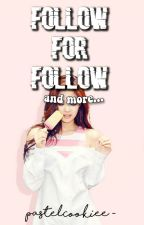 Follow for Follow & More! by PastelCookiee-