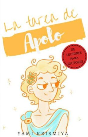 La Tarea de Apolo by YamiKriss