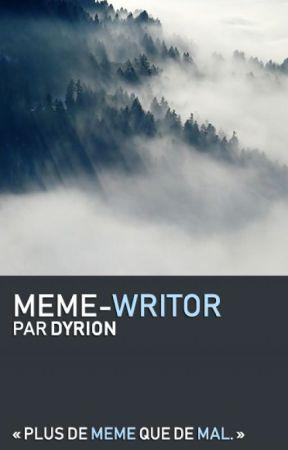 Meme-Writor by Dyrion