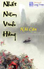 Nhất Niệm Vĩnh Hằng FULL by 00oxo00