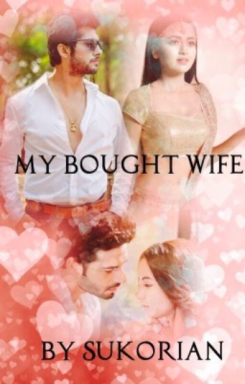 My bought wife - RagLak and SuKor {Tuesday}