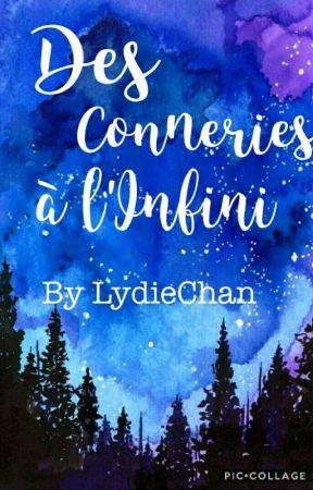 [RANTBOOK] Des conneries à l'infini by LydieChan