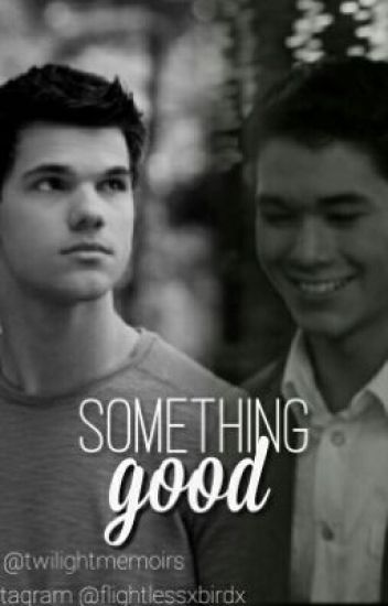 Twilight | Renesmee And Jacob || Something Good