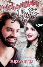 Arshi SS: Enchanting Nights by SujzWriter