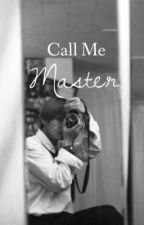 Call Me Master | Hyungkyun by polarb3ar