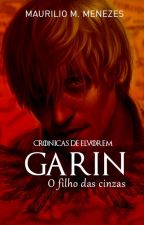 Garin - O Filho das Cinzas by MaurilioMagalhaes