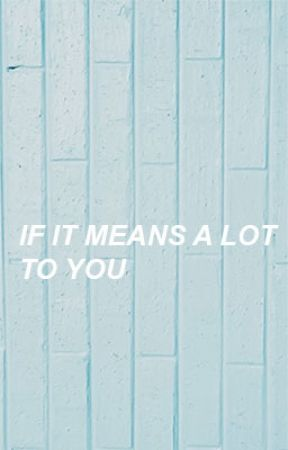 If It Means A Lot To You [Sequel to WACK] → Kellic by patrickstuhmpz