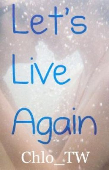 Let's Live Again