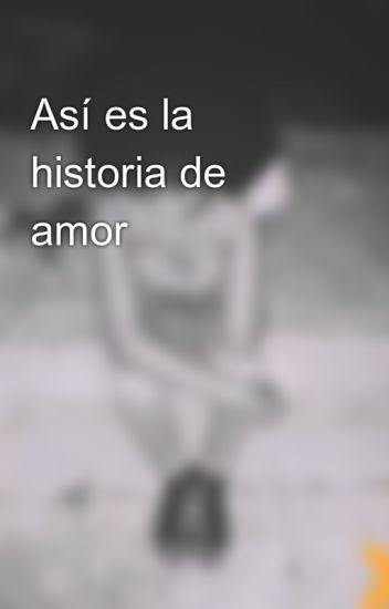 Así es la historia de amor