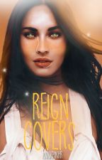 Reign Covers by Annapinhr