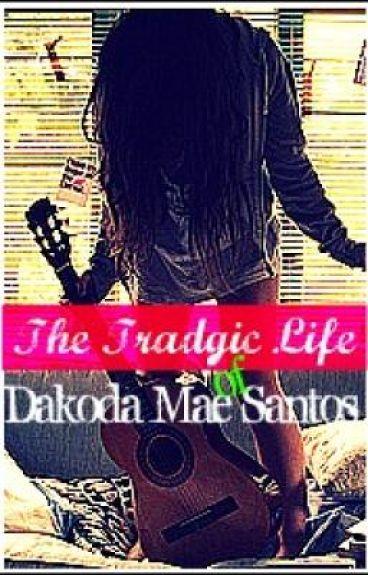 The Tradgic Life Of Dakoda Mae Santos