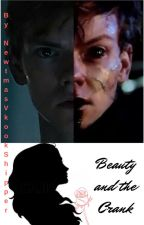 Beauty and the Crank by NewtmasVkookShipper