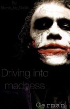 Driving into madness (Gotham ff - german) by Storys_by_Nadja