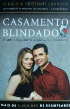 Casamento Blindado by LeissyOhana